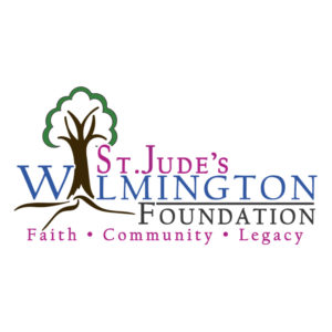 St. Jude's Wilmington Foundation Faith, Community, Legacy